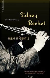 """Cover of """"Treat It Gentle,"""" Sidney Bechet's beautifully written autobiography"""